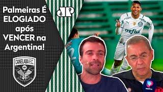 'O Palmeiras aprendeu a jogar Libertadores': Verdão é elogiado após vencer na Argentina