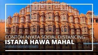 Hawa Mahal, Contoh Nyata Penerapan Social Distancing di Masa Lalu