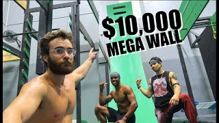 MEGA WALL TRAINING! $10,000 DOLLAR PRIZE!