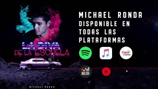 Michael Ronda   La Diva De La Escuela (Audio Oficial)