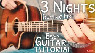 3 Nights Dominic Fike Guitar Tutorial  3 Nights Guitar  Guitar Lesson #654