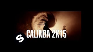 Laurent Wolf - Calinda 2k15 video