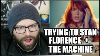 TRYING TO STAN FLORENCE + THE MACHINE!