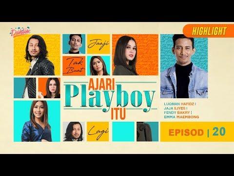 HIGHLIGHT: Episod 20   Ajari Playboy Itu (2019)