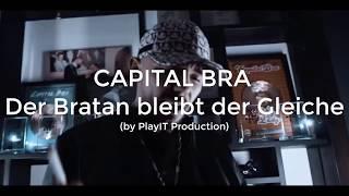 CAPITAL BRA   Der Bratan Bleibt Der Gleiche (lyrics)