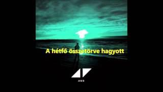 Avicii   Waiting For Love  Magyar Felirattal