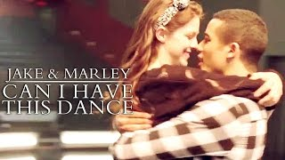 Jake & Marley | Can I Have This Dance