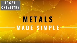 IGCSE CHEMISTRY REVISION [Syllabus 10] - Metals