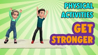 20 Min Physical Activities For Kids To Get Stronger