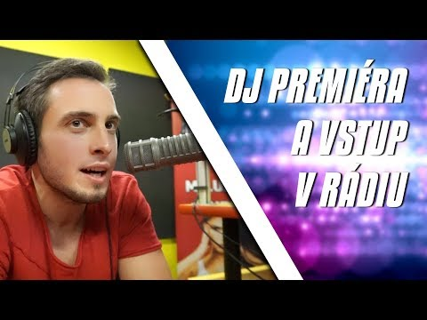 PREMIÉRA V RÁDIU A DJ PULTEM!