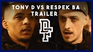 TONY D VS RESPEK BA [Trailer] | Don