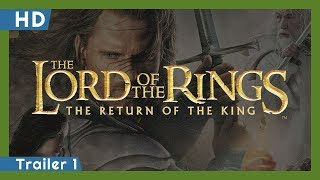 Trailer of The Lord of the Rings: The Return of the King (2003)