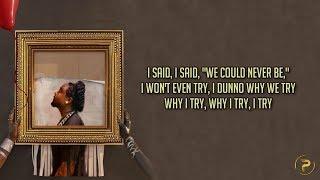 Wale & Bryson Tiller - Love...(Her Fault) (Lyrics)