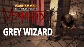 Warhammer Vermintide The Grey Wizard Run