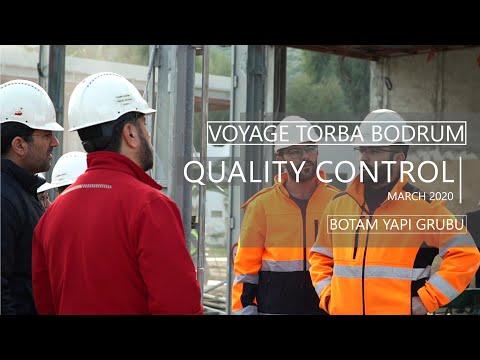 Voyage Torba Bodrum - Quality Control