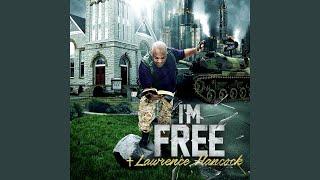 "Bishop Lawrence Hancock 4th Studio Album ""I'm Free""Now"