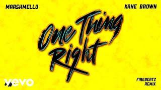 Marshmello, Kane Brown   One Thing Right (Firebeatz Remix [Audio])