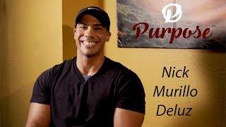 PURPOSE with Nick Murillo Deluz (Teaser)