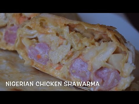 HOMEMADE NIGERIAN CHICKEN SHAWARMA WITHOUT GRILL