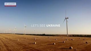 My country. Let's go out, let's see Ukraine