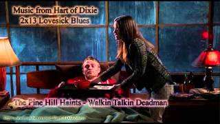 The Pine Hill Haints - Walkin Talkin Deadman