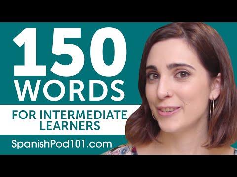 150 Words for Intermediate Spanish Learners