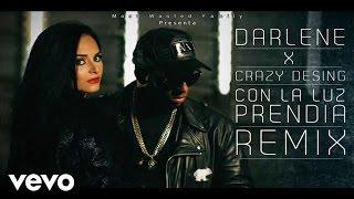 Con La Luz Prendida (Remix) - Crazy Design feat. Crazy Design (Video)