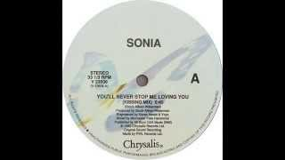 Sonia - You'll Never Stop Me Loving You (Sonia's Kissing Mix) / 1989