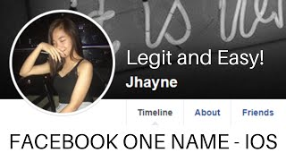 HOW TO ONE NAME ON FACEBOOK 2020 + Shout out! | Facebook One Name - IOS (Apple)! | LEGIT AND EASY