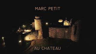 Nocturne de l'exposition Marc Petit au château de Roussillon