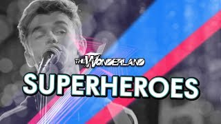 Superheroes - The Script (cover) | The Wonderland