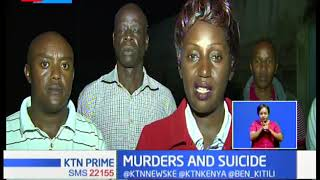 MURDERS AND SUICIDE: Thika resident shocked by mysterious deaths of three family members