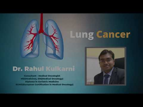 Basic of Lung Cancer by Dr. Rahul Kulkarni