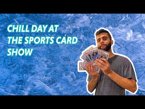 A Chill Day at a Sports Card Show | SashaT Ep 126