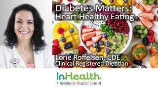 Diabetes Matters: Heart Healthy Eating