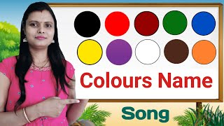 Colours Name Song Hindi & English | रंगो के नाम || Colours Names | Name Of Colours