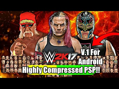 20MB] How to Download WWE 2k17 V 2 highly compressed psp iso