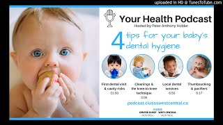 4 tips for your baby's dental hygiene