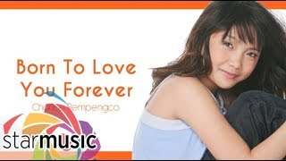 Charice Pempengco - Born To Love You Forever (Audio) 🎵 | Charice