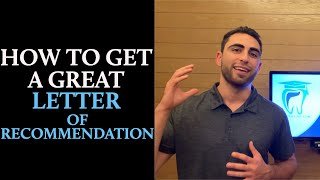 How to get letters of recommendation for dental school