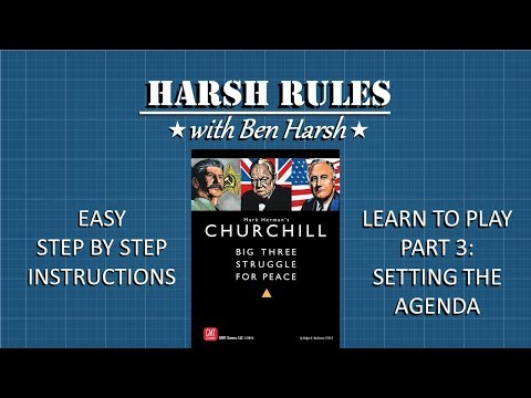 Harsh Rules - Learn to Play Churchill - Part 3