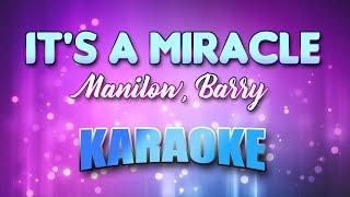 Manilow, Barry - It's A Miracle (Karaoke & Lyrics)
