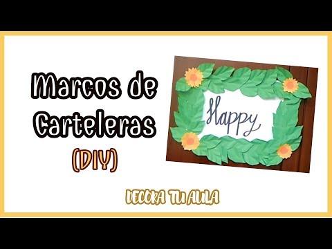 3 IDEAS PARA MARCOS DE CARTELERAS O CARTELES (DIY)