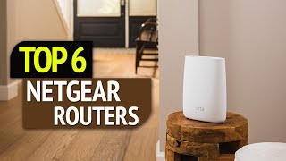 TOP 6: Netgear Routers 2018