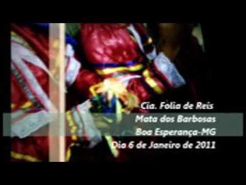 Folia de reis para dos Barbosa  Boa esperança  mg  6/1/2011