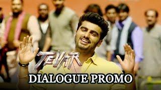 Dialogue Promo 1 - Tevar