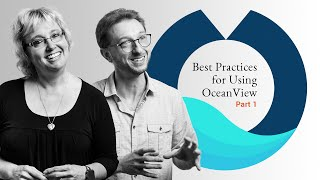 Best Practices for Using OceanView Part 1