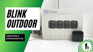 Blink Outdoor Kamera - Unboxing & Setup