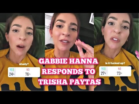 Gabbie Hanna LOSES IT on Trisha Paytas on Instagram