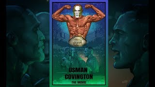 UFC 245: The Anatomy of Kamaru Usman vs Colby Covington - The Movie